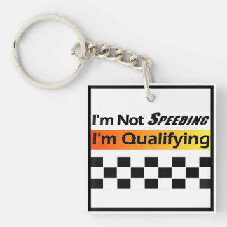 Not Speeding - Qualifying Keychain