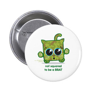 Not Squared to be a Brat Buttons