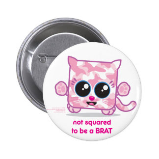Not Squared to be a Brat Pink Buttons