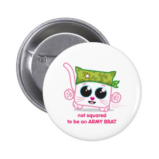 Not Squared to be an Army Brat 6 Cm Round Badge