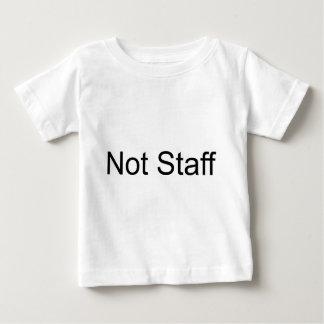 Not Staff Baby T-Shirt