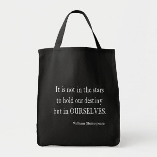 Not Stars Destiny But Ourselves Shakespeare Quote Tote Bag