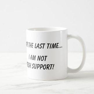 Not Tech Support Mug