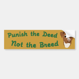 Not The Breed Bumper Sticker
