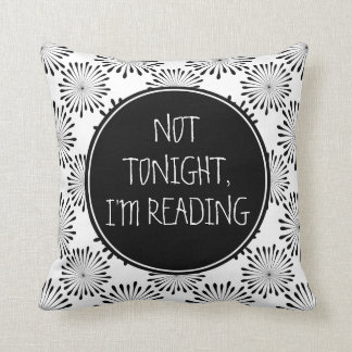 Not Tonight, I'm Reading Funny Cushion