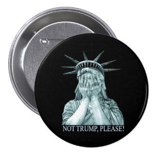 Not Trump, please! 7.5 Cm Round Badge