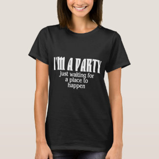 NOT YET A PARTY T-Shirt