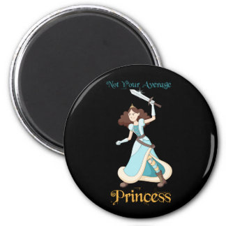 """Not Your Average Princess"" Warrior Girl Magnet"