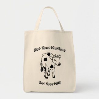 Not Your Mother - Not Your Milk Bag