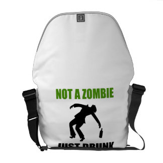 Not Zombie Just Drunk Courier Bag