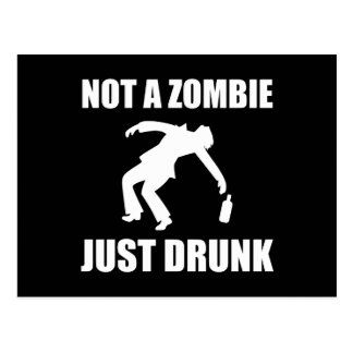 Not Zombie Just Drunk Postcard