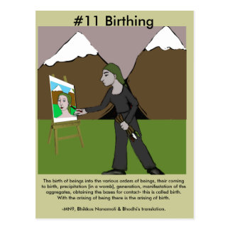 Note #11 Birthing from Dependent Arising Postcard