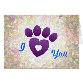 Note Card - I Love You Just Be-paws