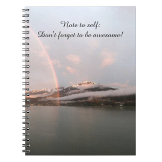 Note to self: Don't forget to be awesome Notebooks