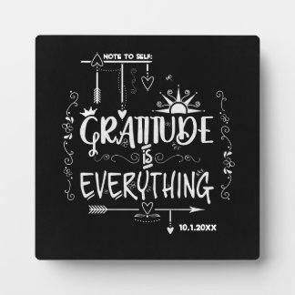 Note to Self Gratitude is Everything Chalkboard Plaque