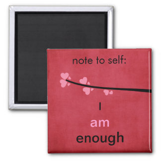 Note to Self I am Enough Magnet