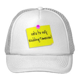 Note To Self, Wedding Tomorrow Mesh Hat