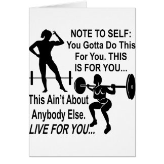 Note To Self You Gotta Do this Training For You Card