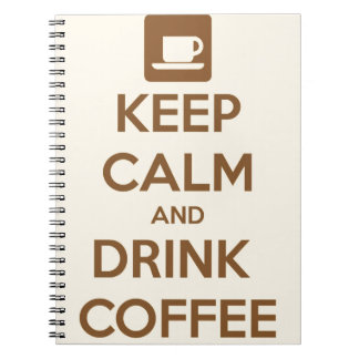 Notebook - Keep Calm and Drink Coffee