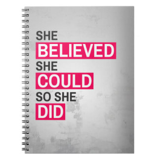 Notebook: She Believed She Could So She Did Spiral Notebook