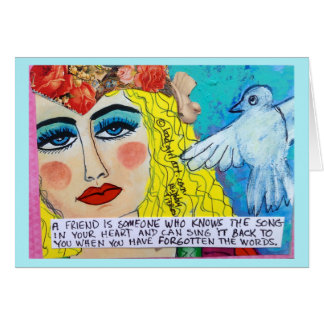 NOTECARD-A FRIEND IS SOMEONE WHO KNOWS THE SONG IN NOTE CARD