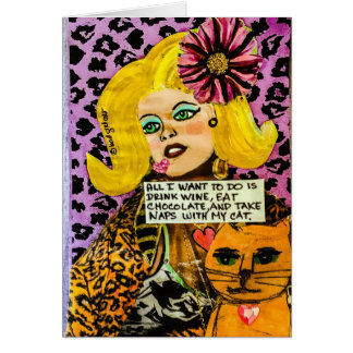 Notecard-all I want to do is drink wine, eat choco Card