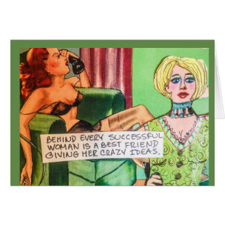 Notecard-behind every successful woman is a best f card