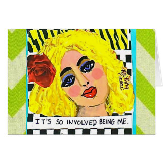 NOTECARD-IT'S SO INVOLVED BEING ME. CARD