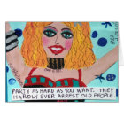 NOTECARD-THEY HARDLY EVERY ARREST OLD PEOPLE CARD