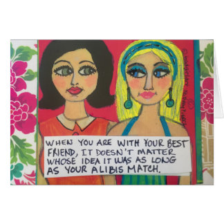 Notecard – when you're with your best friend
