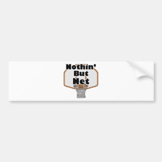 nothin but net basketball hoop bumper sticker