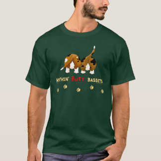Nothin' Butt Bassets T-Shirt