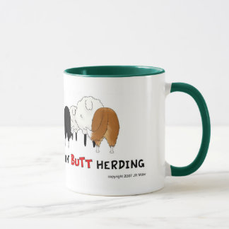 Nothin' Butt Herding Mug - Shelties