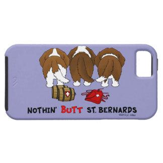 Nothin' Butt Saint Bernards iPhone 5 Cover