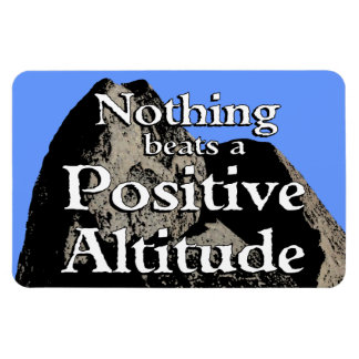 Nothing Beats a Positive Altitude - Magnet