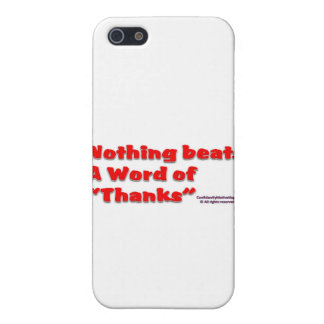 Nothing Beats A word of Thanks iPhone 5 Case