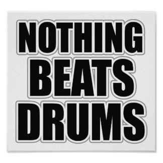 Nothing Beats Drums Poster