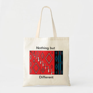 Nothing but different. tote bag