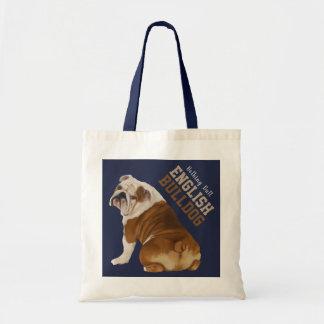 Nothing Butt English Bulldog Tote Bag