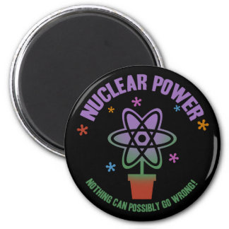 Nothing Can Go Wrong! 6 Cm Round Magnet