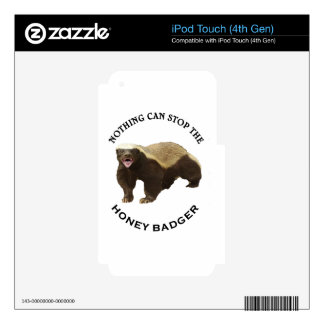 Nothing Can Stop the Honey Badger Image iPod Touch 4G Skins