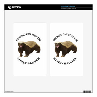 Nothing Can Stop the Honey Badger Image Kindle Fire Skin