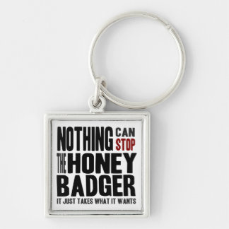 Nothing Can Stop the Honey Badger Silver-Colored Square Key Ring