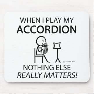 Nothing Else Matters Accordion Mouse Pads