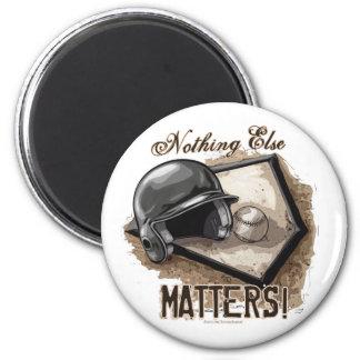 Nothing Else Matters Magnet