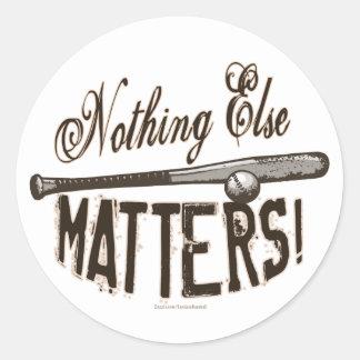 Nothing Else Matters! Sticker