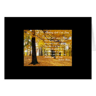 Nothing Gold Can Stay by: Robert Frost Card