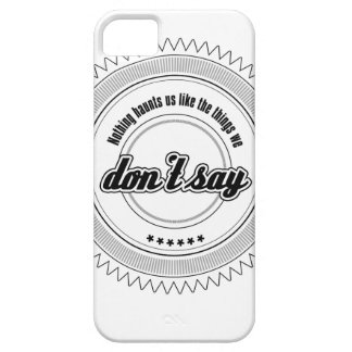 Nothing haunts us like the things we don't say... iPhone 5 covers