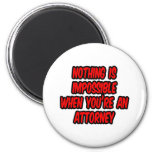 Nothing Is Impossible...Attorney