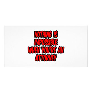 Nothing Is Impossible...Attorney Picture Card